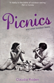 Picnics : And Other Outdoor Feasts, Hardback Book
