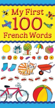 My First 100 French Words, Paperback Book