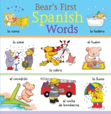 Bear's First Spanish Words, Hardback Book