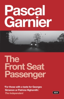The Front Seat Passenger, Paperback Book