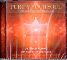 417hz Solfeggio Meditation. : Resolving Past Traumas & Facilitating Change for a Wonderful Life, CD-Audio Book