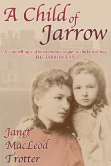 A Child of Jarrow, Paperback Book