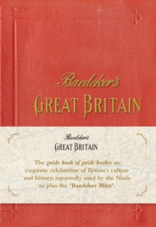 Baedeker's Guide to Great Britain, 1937 : Handbook for Travellers, Hardback Book