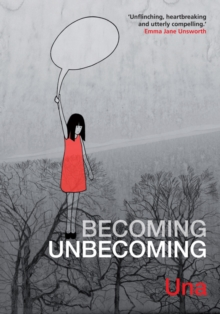 Becoming Unbecoming, Paperback Book