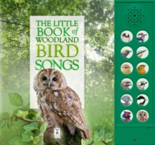 The Little Book of Woodland Bird Songs, Board book Book