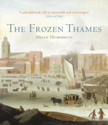 The Frozen Thames, Hardback Book