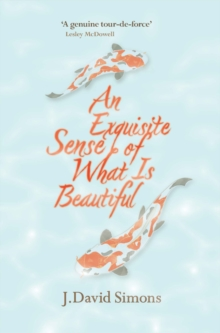 An Exquisite Sense of What is Beautiful, Paperback Book