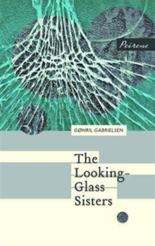 The Looking-Glass Sisters, Paperback Book