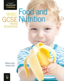 WJEC GCSE Home Economics - Food and Nutrition Student Book, Paperback Book