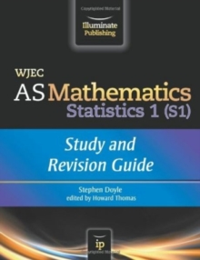WJEC AS Mathematics S1 Statistics: Study and Revision Guide, Paperback Book