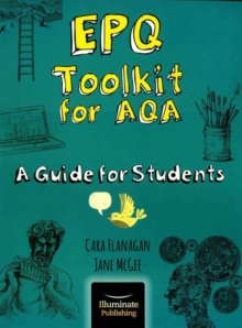 EPQ Toolkit for AQA - A Guide for Students, Paperback Book