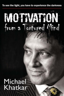 Motivation from a Tortured Mind, Paperback Book