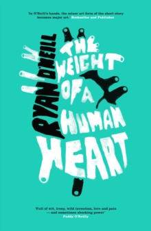 The Weight of a Human Heart, Paperback Book