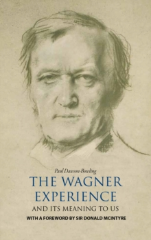 The Wagner Experience, Hardback Book