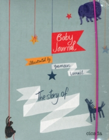 Baby Journal : The Story of.., Paperback Book