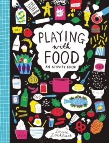 Playing with Food : An Activity Book, Paperback Book