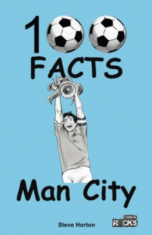 Manchester City - 100 Facts, Paperback Book