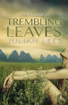 The House of Trembling Leaves, Paperback Book