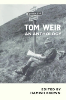 Tom Weir : An Anthology, Paperback Book