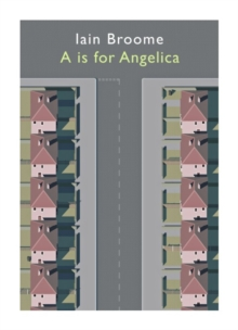 A is for Angelica, Paperback Book