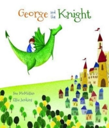 George and the Knight, Paperback Book