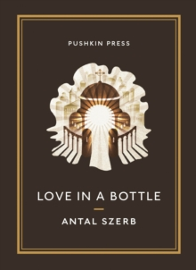Love in a Bottle and Other Stories, Paperback Book