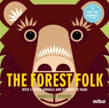 The Forest Folk : With 5 Paper Animals and Scenery to Make, Hardback Book