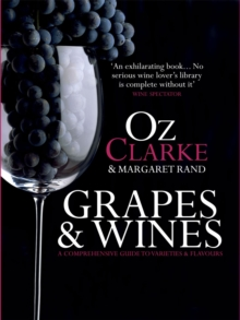 Oz Clarke Grapes and Wine [New Edition], Hardback Book
