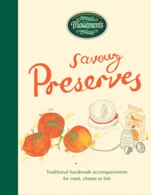 Tracklements Book of Savoury Preserves, Hardback Book