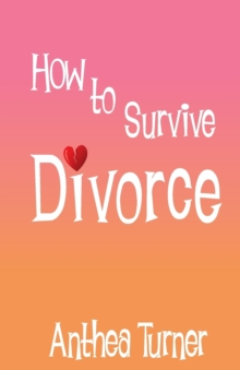 How to Survive Divorce, Paperback Book