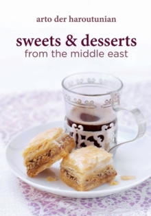 Sweets & Desserts from the Middle East, Hardback Book