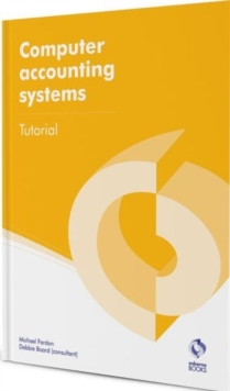 Computer Accounting Systems Tutorial, Paperback Book