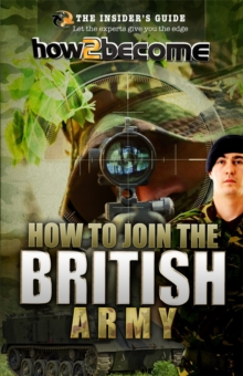 How to join the British Army, Paperback Book
