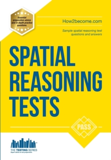 Spatial Reasoning Tests - The Ultimate Guide to Passing Spatial Reasoning Tests, Paperback Book