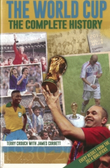 The World Cup: The Complete History, Paperback Book