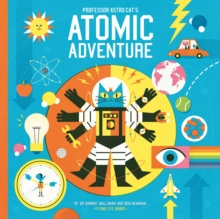 Professor Astro Cat's Atomic Adventure, Hardback Book