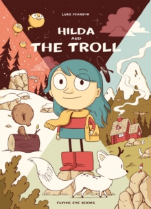 Hilda and the Troll, Paperback Book