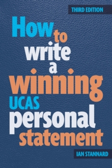 How to Write a Winning UCAS Personal Statement, Paperback Book