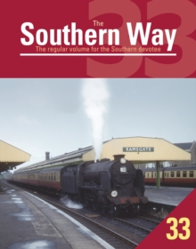 The Southern Way: Issue 33 : The Regular Volume for the Southern Devotee Issue 33, Paperback Book