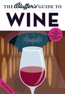 The Bluffer's Guide to Wine, Paperback Book