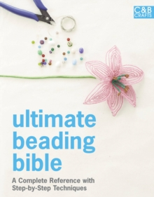Ultimate Beading Bible, Hardback Book