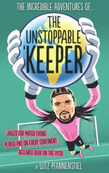 Unstoppable Keeper, Hardback Book