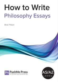 How to Write Philosophy Essays, Paperback Book