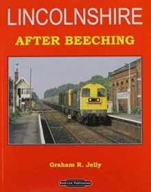 Lincolnshire After Beeching, Paperback Book