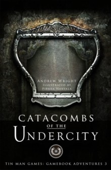 Catacombs of the Undercity, Paperback Book