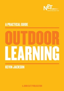 A Practical Guide: Outdoor Learning, Paperback Book