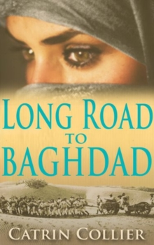 Long Road to Baghdad, Paperback Book