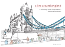 A Line Around England: An Illustrated Journey, Hardback Book