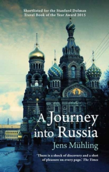 A Journey into Russia, Paperback Book