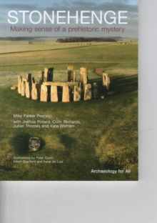 Stonehenge : Making Sense of a Prehistoric Mystery, Paperback Book